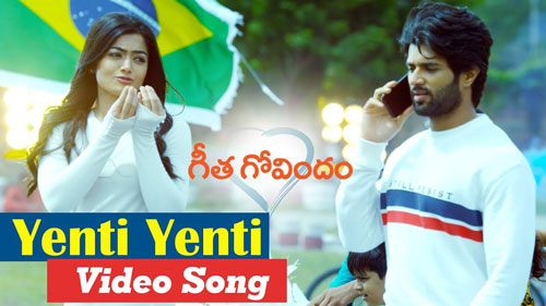 Geetha Govindam Songs Yenti Yenti