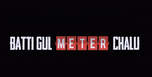 Batti Gul Meter Chalu full movie