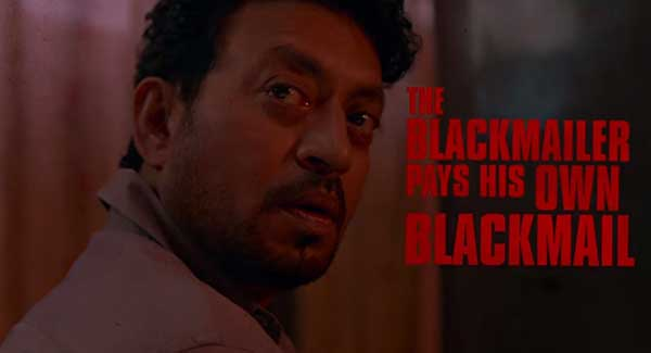 Irrfan Khan Blackmail Movie