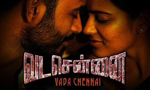 Vada Chennai Full Movie Download In Tamil For Free-7842