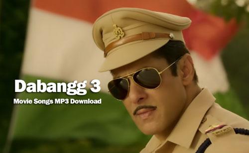 Dabangg 3 movie songs MP3 download