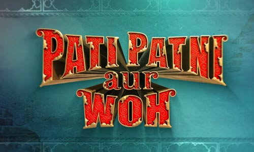 Pati Patni Aur Woh Hindi movie download