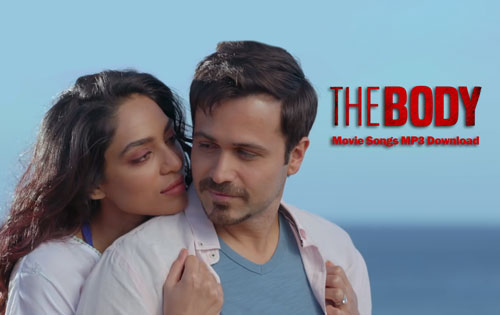 The Body movie songs MP3 download