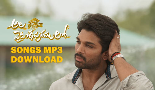 Ala Vaikunthapurramuloo movie songs MP3 download