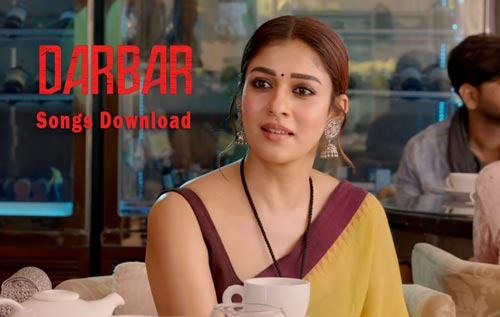 Darbar movie songs MP3 download