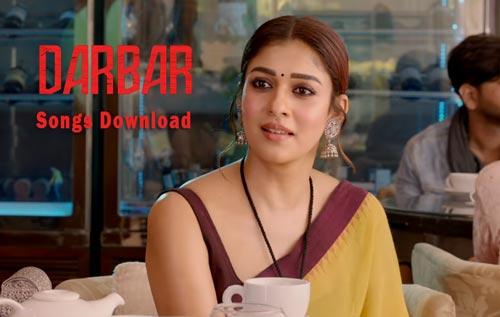 Darbar movie songs MP3 download