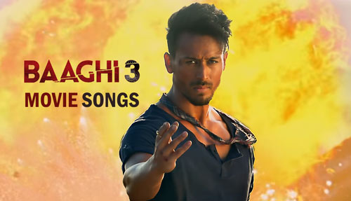 Baaghi 3 movie songs MP3 download